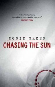 Chasing The Sun - Baker, Robin19900f
